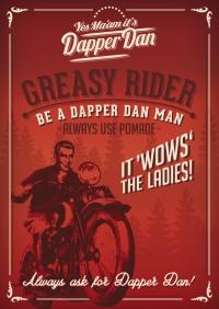Poster - Greasy Rider - A2 - Dapper Dan